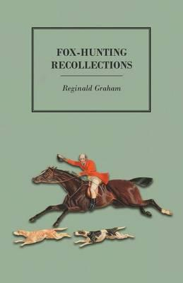 Fox-Hunting Recollections
