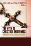 The Myth of Christian Uniqueness