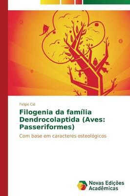 Filogenia da família Dendrocolaptida (Aves