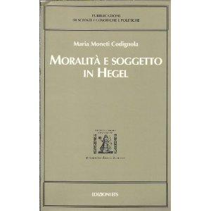 Moralità e soggetto in Hegel