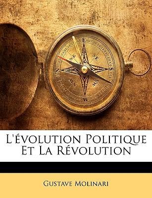 L'Volution Politique Et La Rvolution