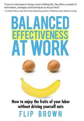 Balanced Effectiveness at Work