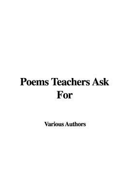 Poems Teachers Ask f...