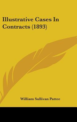 Illustrative Cases in Contracts