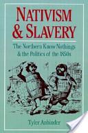 Nativism and Slavery