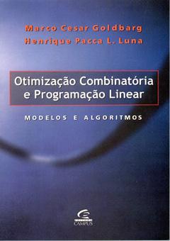 Otimização Combinatória e Programação Linear