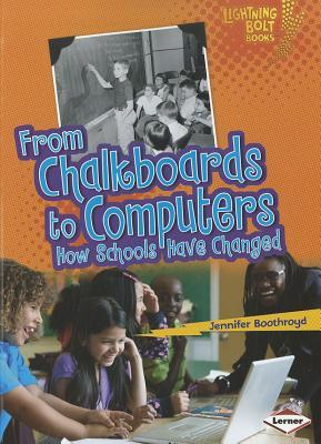 From Chalkboards to Computers