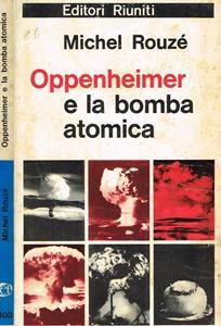 Robert Oppenheimer e la bomba atomica
