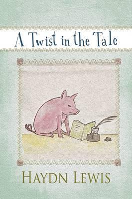 A Twist in the Tale