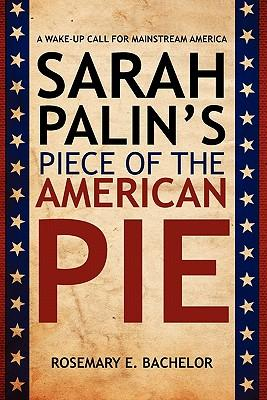 Sarah Palin's Piece of the American Pie