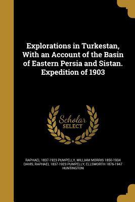 EXPLORATIONS IN TURKESTAN W/AN