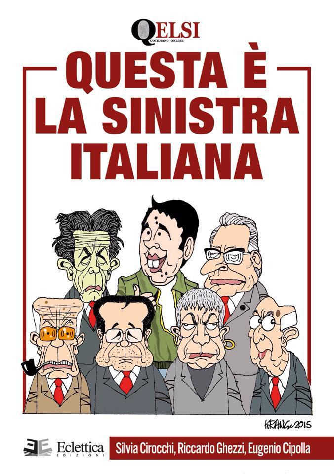 Questa è la sinistra italiana