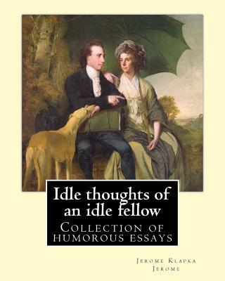 Idle Thoughts of an ...