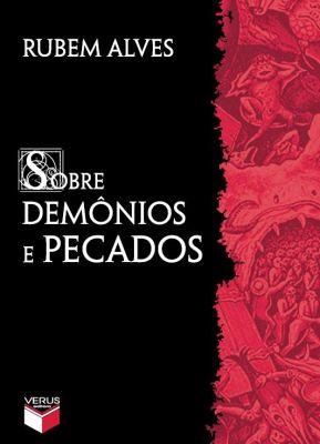 Sobre demônios e pecados