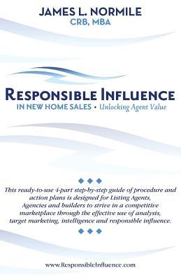 Responsible Influence- In New Home Sales