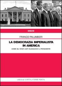 La democrazia imperialista in America