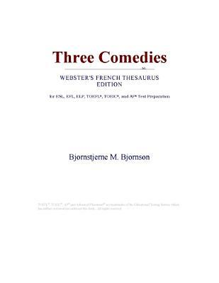 Three Comedies (Webster's French Thesaurus Edition)