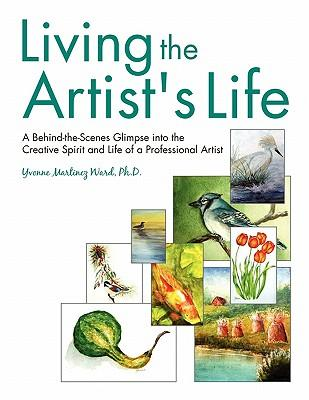 Living the Artist's Life