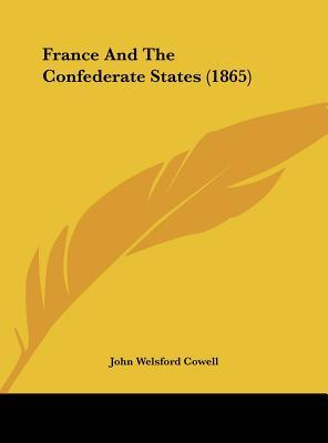 France And The Confederate States (1865)