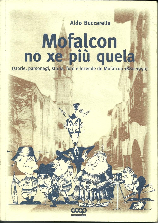 Mofalcon no xe più quela