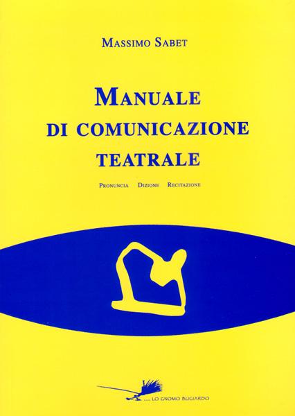 Manuale di comunicazione teatrale