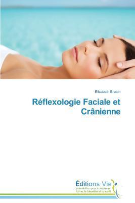 Reflexologie Faciale et Cranienne