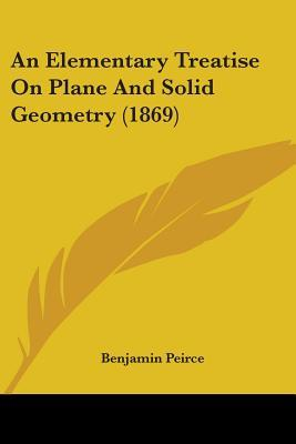 An Elementary Treatise on Plane and Solid Geometry (1869)