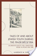 Tales of and about Jewish youth during the fin-de-siècle era