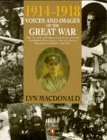 1914-1918 Voices and Images of the Great War