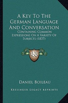 A Key to the German Language and Conversation
