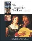 Humanistic Tradition: The European Renaissance, the Reformation, and Global Encounter Book 3
