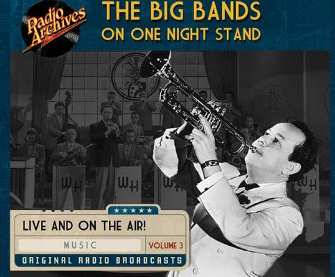 Big Bands on One Night Stand Volume 3