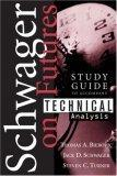 Study Guide to Accompany Technical Analysis
