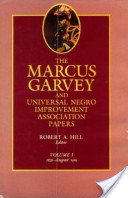 The Marcus Garvey and Universal Negro Improvement Association Papers: 1826-August 1919