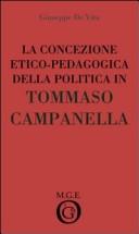 La concezione etico-pedagogica della politica in Tommaso Campanella. Analisi del pensiero