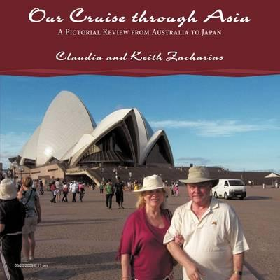 Our Cruise Through Asia