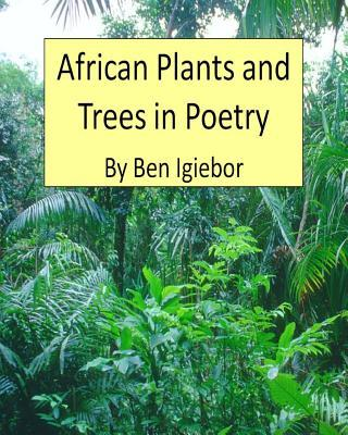 African Plants and Trees in Poetry