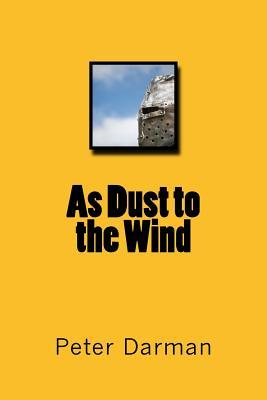 As Dust to the Wind