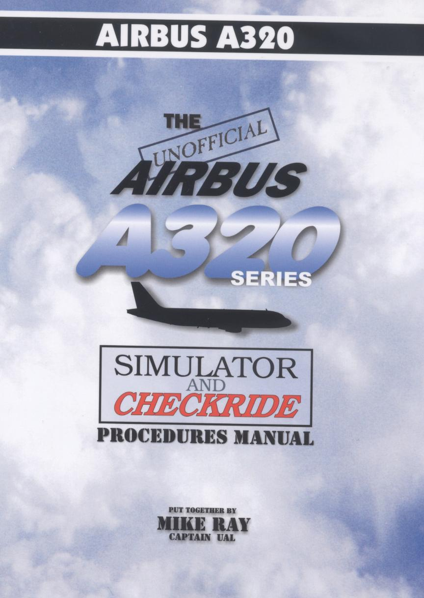 The Unofficial Airbus A320 Series Manual