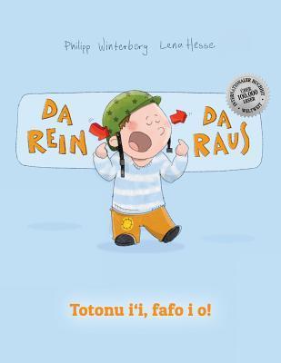 Da Rein, Da Raus! Totonu I'i, Fafo I O!