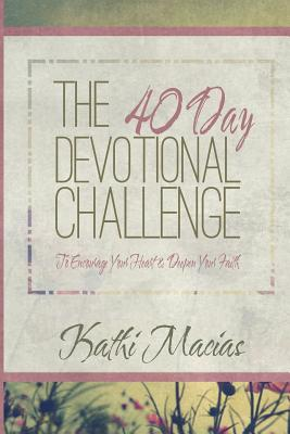 40 Day Devotional Challenge