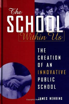 The School Within Us