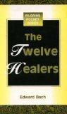 The Twelve Healers a...
