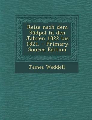Reise Nach Dem Sudpol in Den Jahren 1822 Bis 1824.