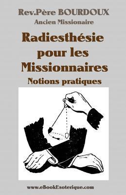 Bourdoux-radiesthesie Pour Missionaires