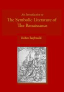 An Introduction to the Symbolic Literature of the Renaissance