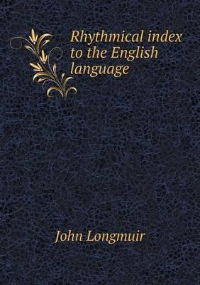Rhythmical Index to the English Language