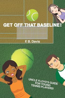 Get Off That Baseline!