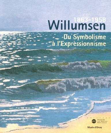 Willumsen, 1863-1958, un artiste danois