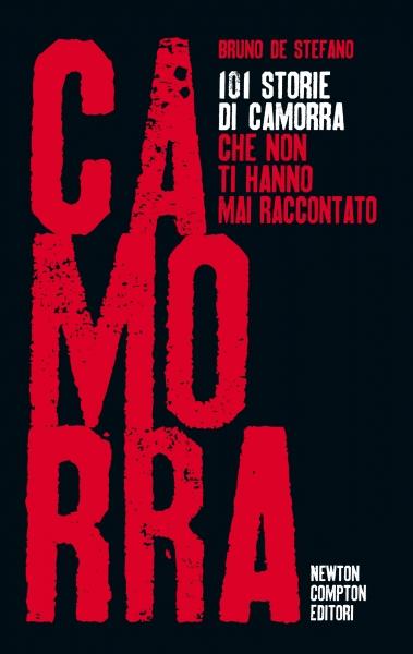 101 storie di Camorr...
